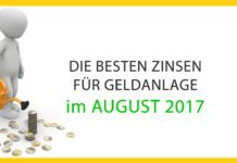 Die besten Zinsen für Geldanlage im August 2017