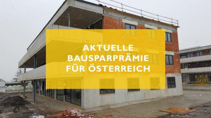 Aktuelle Bausparprämie für Österreich - Jahres-Prämie für Bausparvertrag