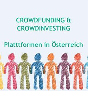 Crowdfunding und Crowdinvesting Plattformen & Webseiten für Immobilien & Startups Österreich