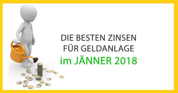 Die besten Zinsen für Geldanlage im Jänner 2018 in Österreich