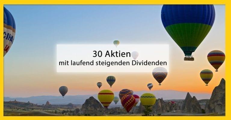30 Aktien mit laufend steigenden Dividenden