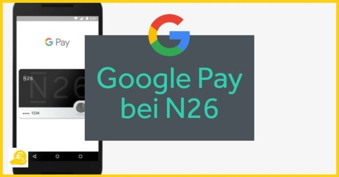 Google Pay bei N26