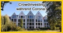 Immobilien Crowdinvesting während Corona Virus Epidemie