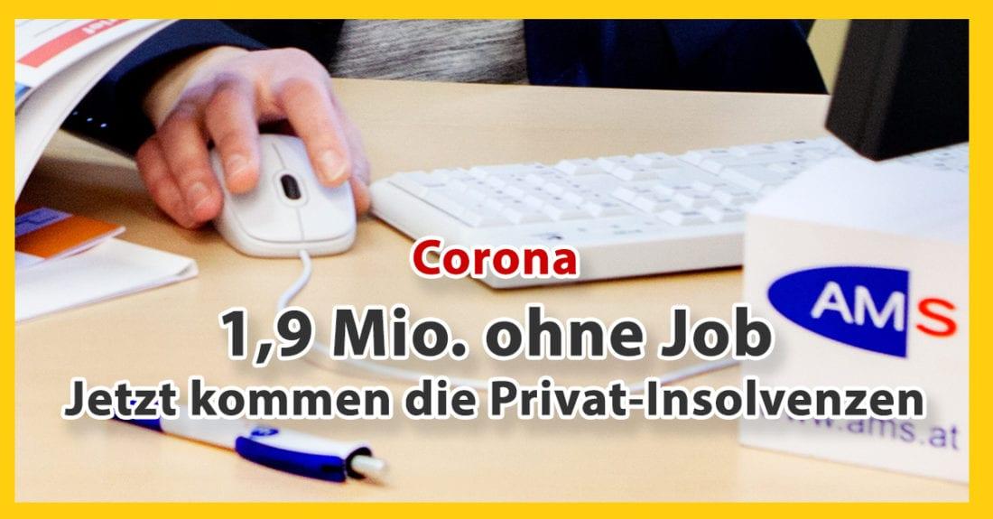 Corona – 1,9 Mio ohne Job: Private Schuldenkrise steht gerade erst am Anfang & Folgen werden katastrophal sein, wie z.B. Privat-insolvenzen