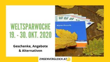 Weltspartag 2020 in Österreich wird Weltsparwoche - Vom 19. - 30. Oktober 2020 - Geschenke, Angebote & Alternativen zur Geldanlage am Sparbuch